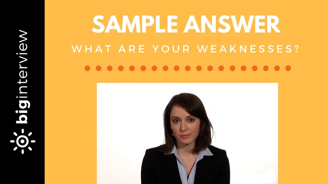 """How to Answer the """"Tell Me about a Weakness"""" Interview Question"""