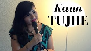 Download Hindi Video Songs - KAUN TUJHE | Cover - Ramya Ramkumar | M.S. DHONI | Palak Muchhal