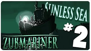 SUNLESS SEA: ZUBMARINER Gameplay  - Isle of Cats | Let