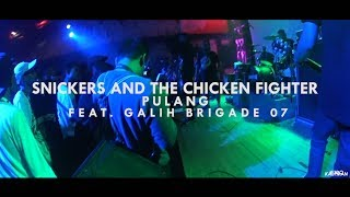 [3.83 MB] Snickers And The Chicken Fighter - Pulang Feat. Galih Brigade 07 (Retorika Album Released Party)