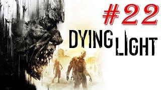Dying Light Walkthrough Part 22