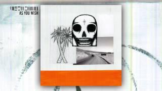 Vista Chino 'As You Wish' Audio Stream