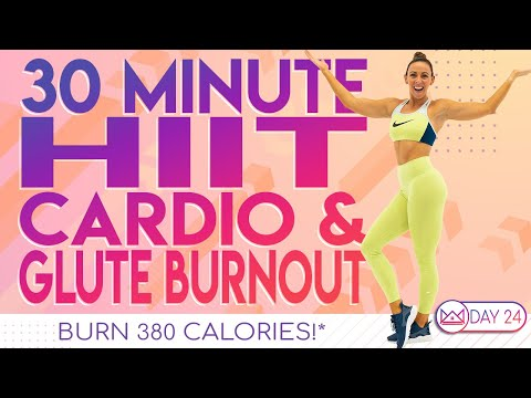 30 Minute HIIT Cardio & Glute Burnout ��Burn 380 Calories ��30 Day At-Home Workout Challenge | Day 24