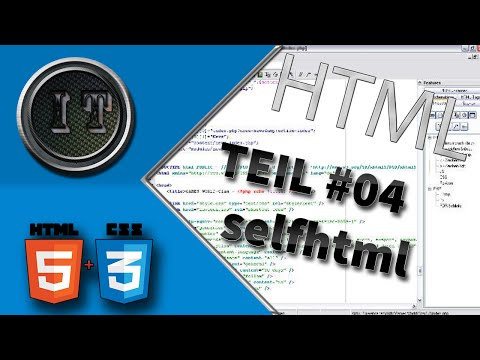 HTML & CSS Grundkurs | Umgang Mit Selfhtml #04 By Ice-Tutorials [HD] [GER]