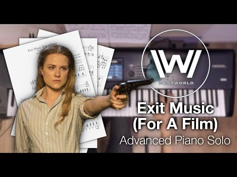 Westworld - Exit Music (For A Film) (Advanced Piano Solo With Sheet Music)