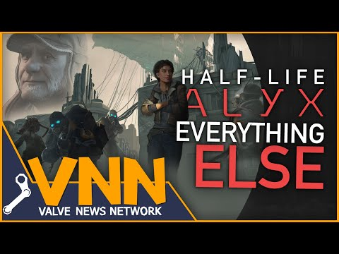 Half-Life: Alyx- Everything Else I Know