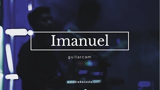 Imanuel (JPCC Worship) - GuitarCam (Live)
