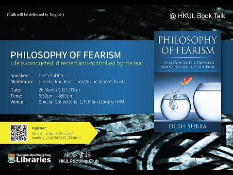 PHILOSOPHY OF FEARISM: Desh Subba's New Book Talk || HD