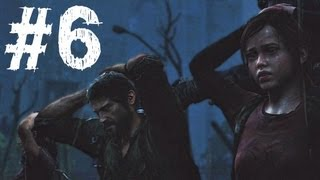 The Last of Us Gameplay Walkthrough Part 6 - The Outskirts