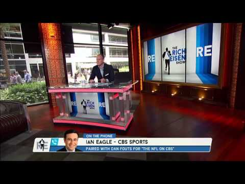 Ian Eagle of CBS Sports Calls in to The Rich Eisen Show (Interview)