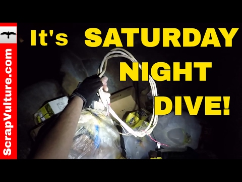 SATURDAY NIGHT DIVE ! - Dumpster Diving Metal Scrapping Fun - Make Money Cash Today Right Now Fast