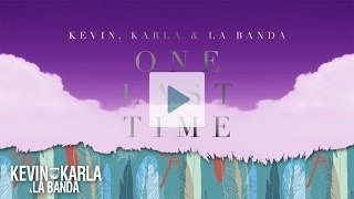 One Last Time (spanish version) - Kevin Karla & La Banda (Lyric Video)