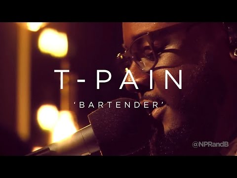 T-Pain: Bartender | NPR MUSIC FRONT ROW
