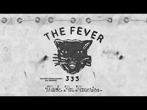 FEVER 333 - (The First Stone) Changes Feat. Yelawolf