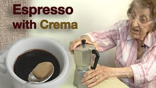 Great Depression Cooking  Making Espresso with Sweet Crema