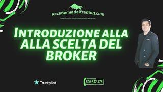 Terzo  tutorial- Come scegliere un broker legale, trasparente e regolamentato