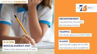 7/8 Le Journal. Edition du 9 juin 2021