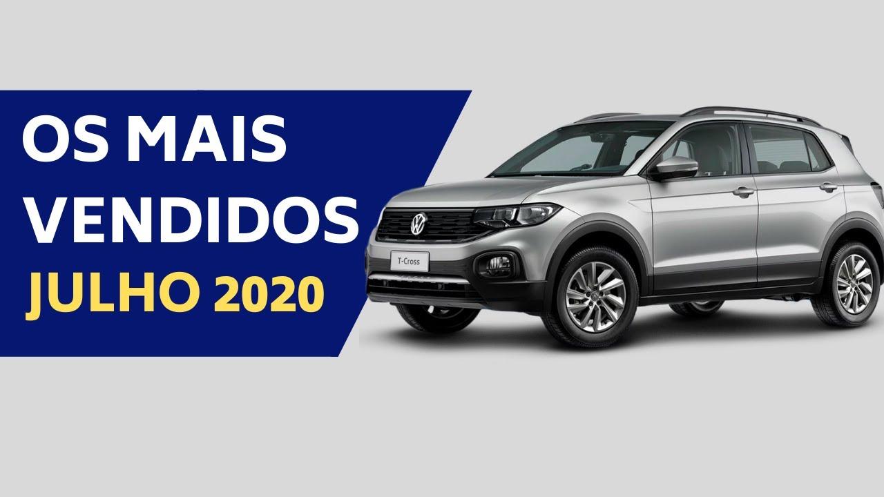 CARROS MAIS VENDIDOS DO BRASIL - JULHO 2020