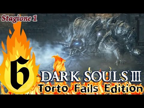 ''Mr Freeze'' Dark Souls III_Torto Fails Edition_Semi Nonsense Run_ITA #6