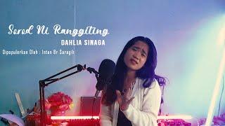 Sorodni Ranggiting - Dahlia Sinaga | Lagu Simalungun Cover | Dipopulerkan Oleh Intan Saragih