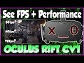 See FPS + Performance in #VR with @Oculus Rift CV1 (How to PC Tutorial Debug Tool)