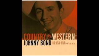 Johnny Bond - Empty Saddles (Alt. Version)