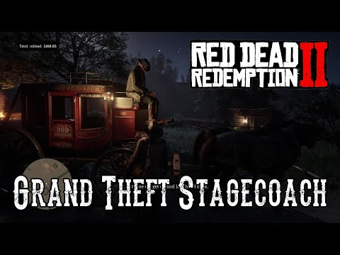 Red Dead Redemption 2 - Grand Theft Stagecoach