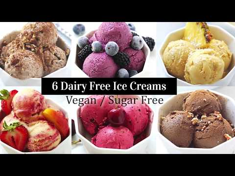 6 Dairy Free Ice Cream Recipes (Vegan, Whole30, Sugar Free, Gluten Free)