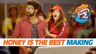 Honey is the Best Song Making | Venkatesh, Varun Tej, Tamannah, Mehreen | Anil Ravipudi | Dil Raju