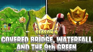 SEARCH BETWEEN A COVERED BRIDGE, WATERFALL AND THE 9TH GREEN LOCATION! Week 10 Challenges (Fortnite)