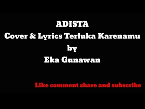 Adista - Cover Dan Lyrics Inside Because by Gunawan