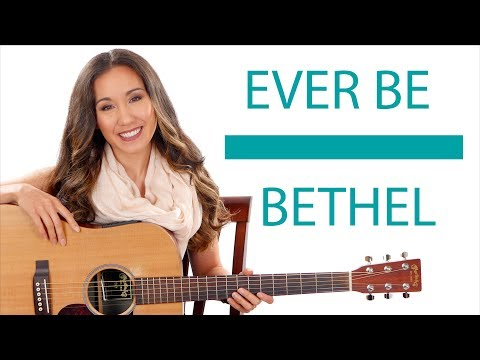 """Ever Be"" - by Bethel Guitar Tutorial/Lesson"