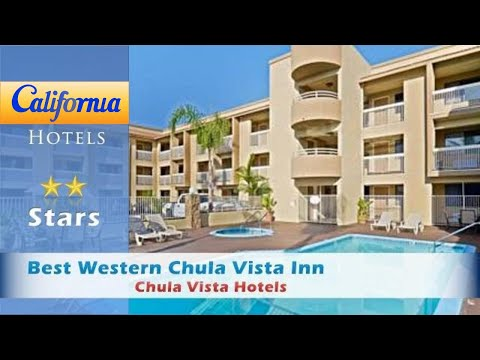 Best Western Chula Vista Inn, Chula Vista Hotels - California