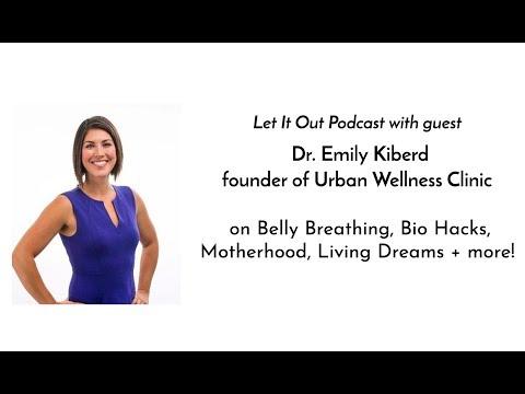 190 | Dr. Emily Kiberd of Urban Wellness Clinic on Belly Breathing, Bio Hacks, Motherhood + more