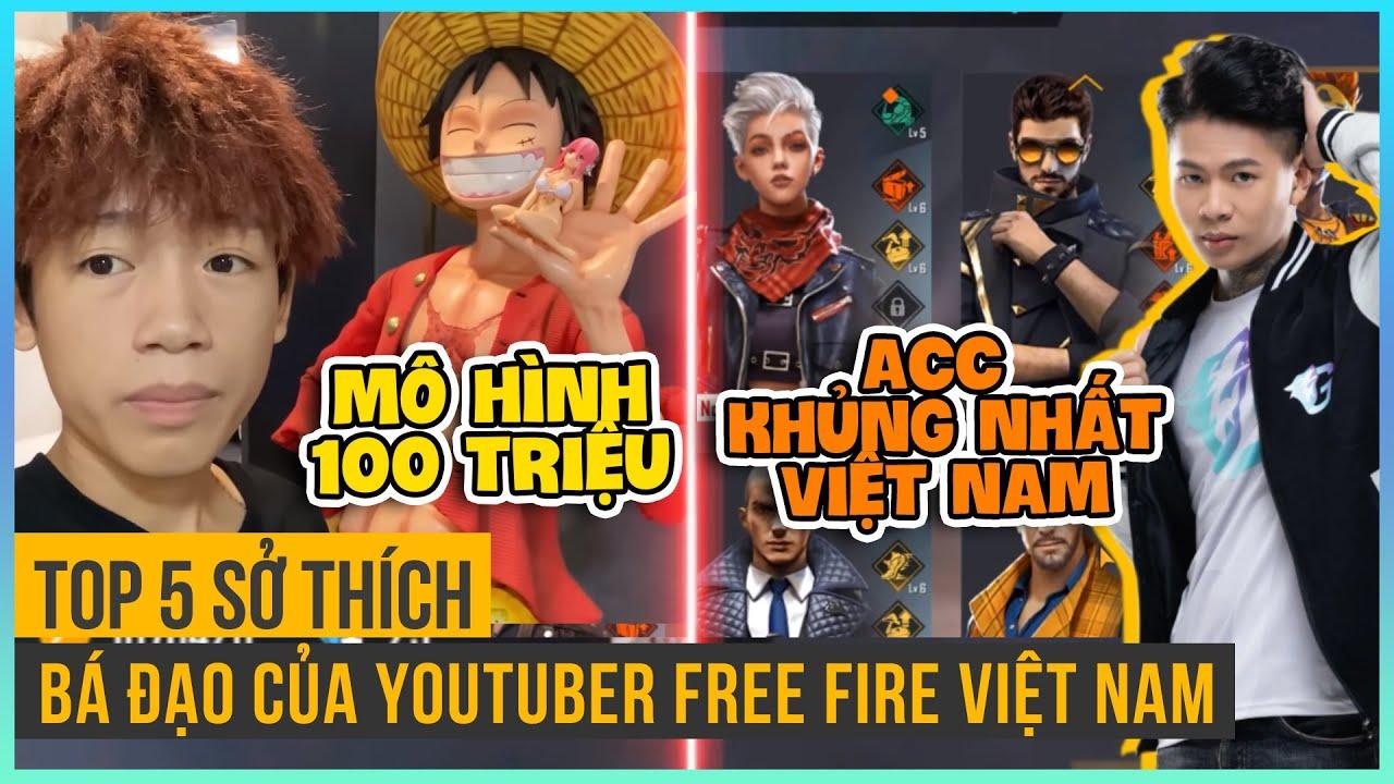 Top 5 Sở Thích Bá Đạo Của Các Youtuber Đình Đám Nhất Free Fire Việt Nam