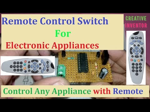 How to make Remote Control Switch For Electronic Appliances !