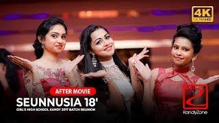 Seunnusia 18'  ( 4K After Movie )-  Girl's High School Kandy 2017 Batch Reunion