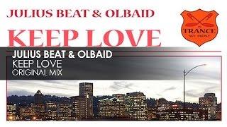 Julius Beat & Olbaid - Keep Love
