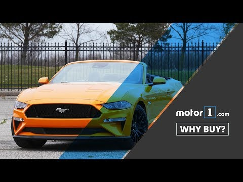Why Buy? | 2018 Ford Mustang GT Convertible Review