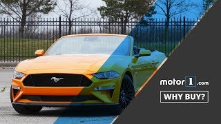 Why Buy?   2018 Ford Mustang GT Convertible Review