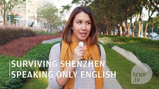 How I spent a day in Shenzhen without speaking Mandarin, thank…