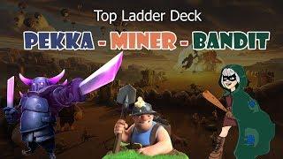 PEKKA MINER BANDIT DECK | Clash Royale Best Pekka Deck | Top Ladder Deck Pekka