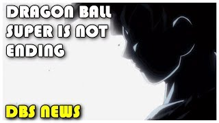 Dragon Ball Super Is Not Ending, New Arc Revealed | Dragon Ball Super News