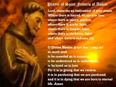 PRAYER OF SAINT FRANCIS OF ASSISI