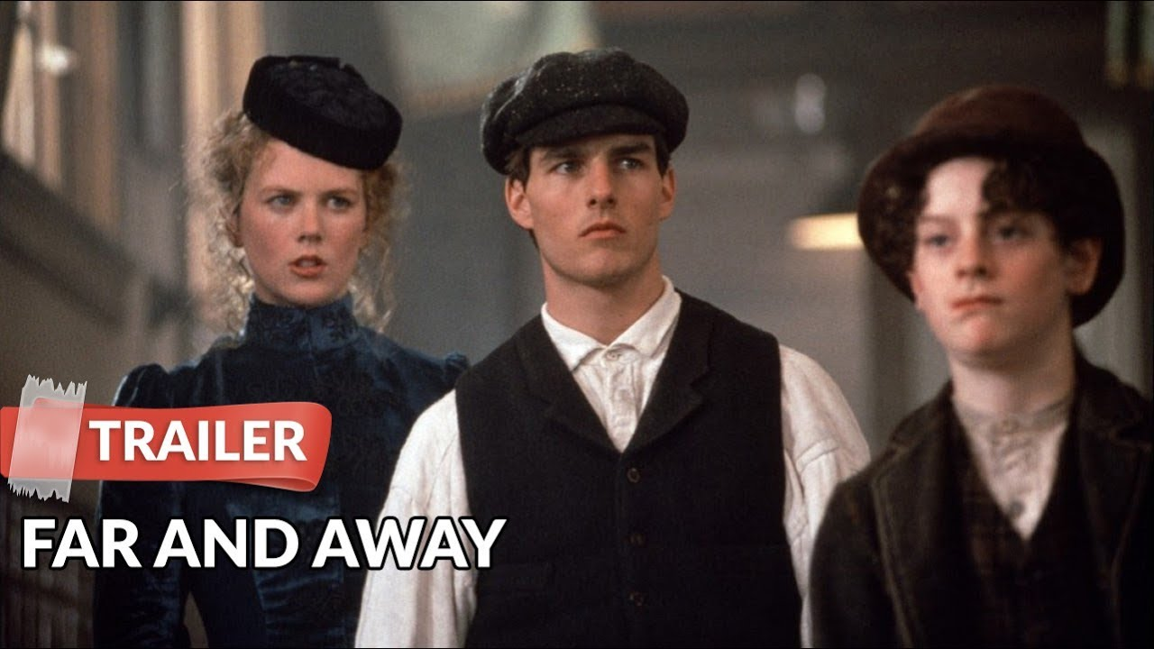 Far and Away 1992 Trailer HD | Tom Cruise | Nicole Kidman ...