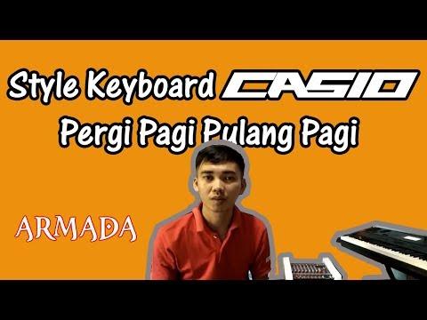 Tutorial Style Keyboard Casio Armada Pergi Pagi Pulang Pagi