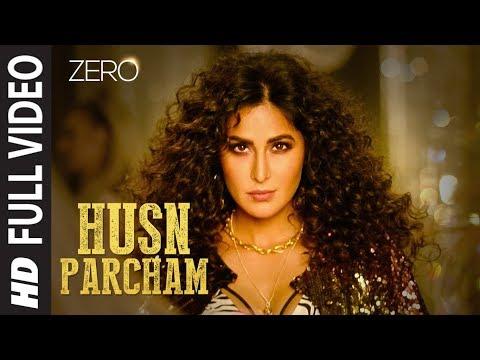 ZERO: Husn Parcham Full Song   Shah Rukh Khan, Katrina Kaif, Anushka Sharma   Ajay-Atul T-Series
