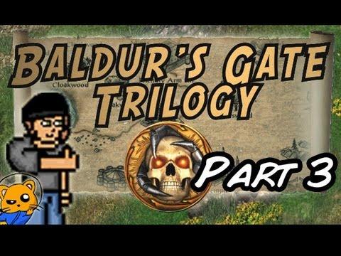 Baldur's Gate Trilogy - The Road is Dangerous Ahead, take this!  - Part 3 -