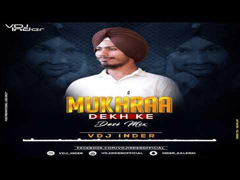 Mukhraa Dekh Ke Remix VDJ Inder Ft.  Bindrakhiya