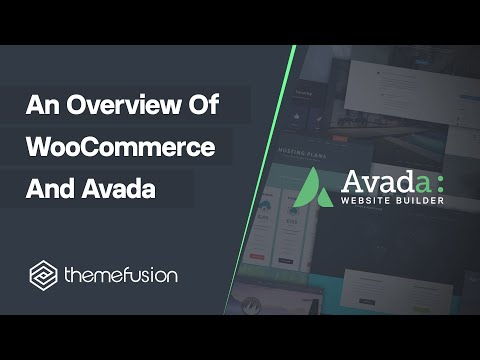 An Overview of WooCommerce And Avada Video